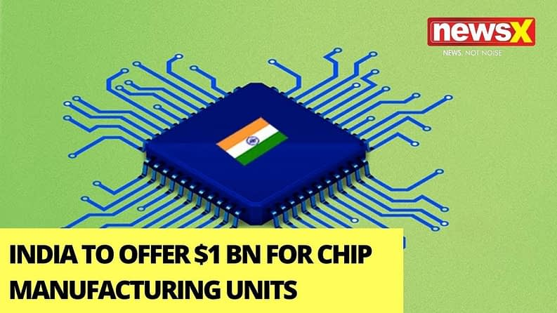 Chip Manufacturing offer from Indian Government
